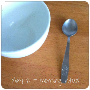 May 2: morning ritual .. #breakfast .. #fmsphotoaday