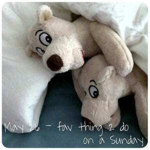 May 26: favorite thing to do on a Sunday .. #cuddle in bed .. #fmsphotoaday