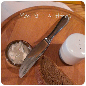 May 31: 4 things .. on the #table .. #fmsphotoaday